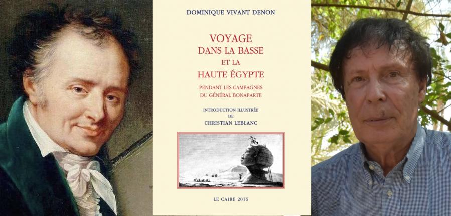 Christian Leblanc sur les traces de Vivant Denon en Egypte