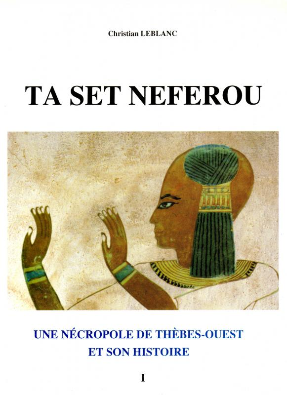 Ta Set Neferou - VOLUME I.